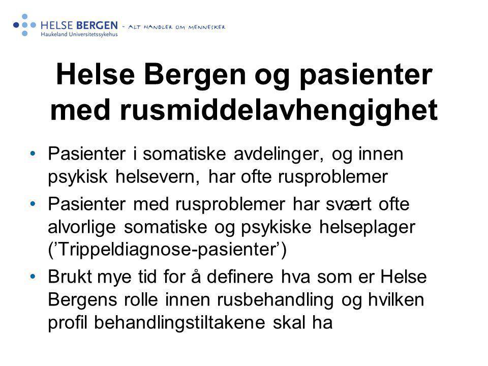 Helse Bergen og pasienter med rusmiddelavhengighet