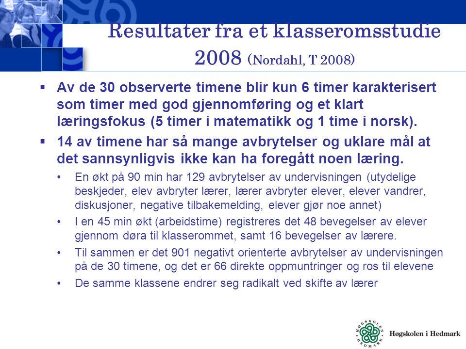 Resultater fra et klasseromsstudie 2008 (Nordahl, T 2008)