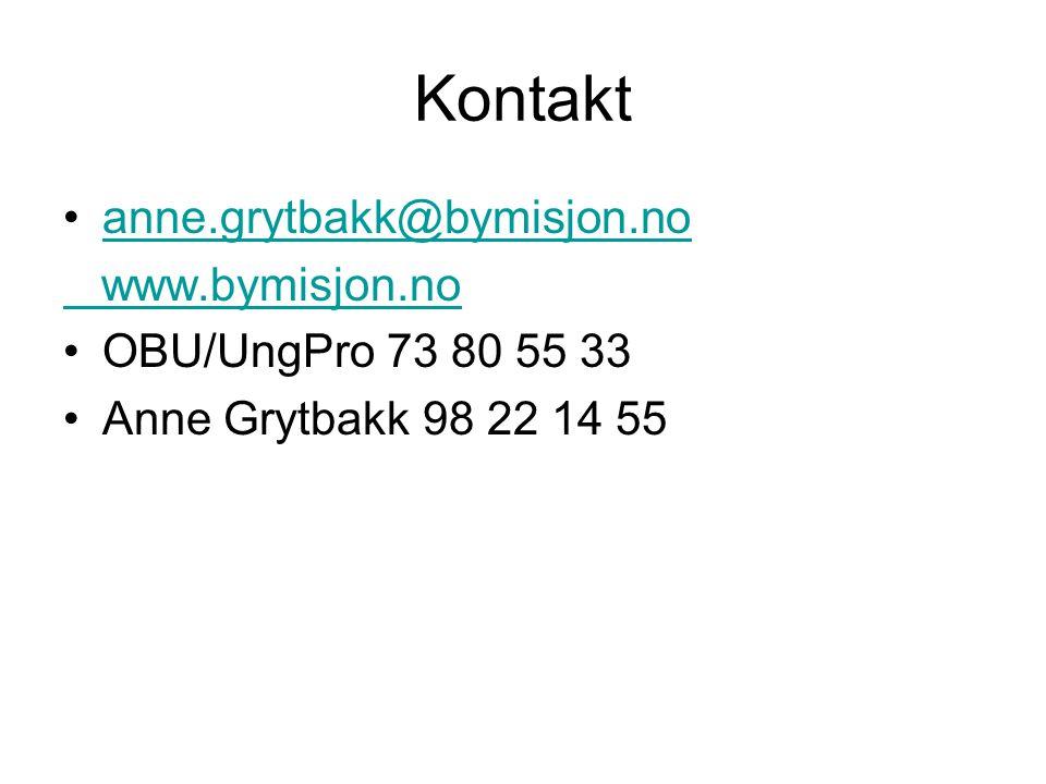 Kontakt anne.grytbakk@bymisjon.no www.bymisjon.no