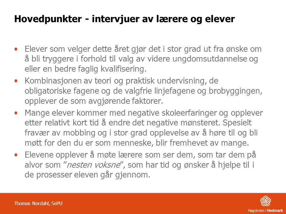 Hovedpunkter - intervjuer av lærere og elever
