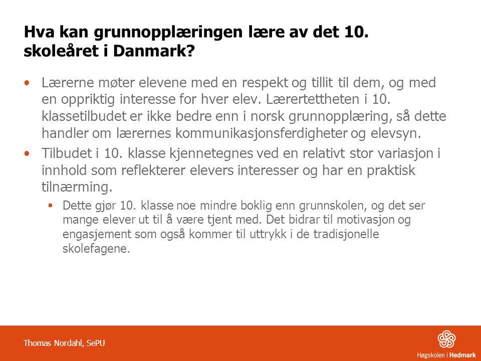 Hva kan grunnopplæringen lære av det 10. skoleåret i Danmark