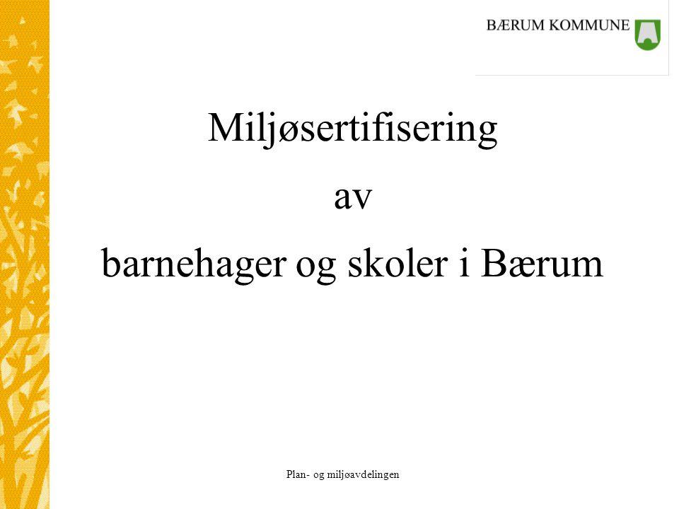 Miljøsertifisering av barnehager og skoler i Bærum