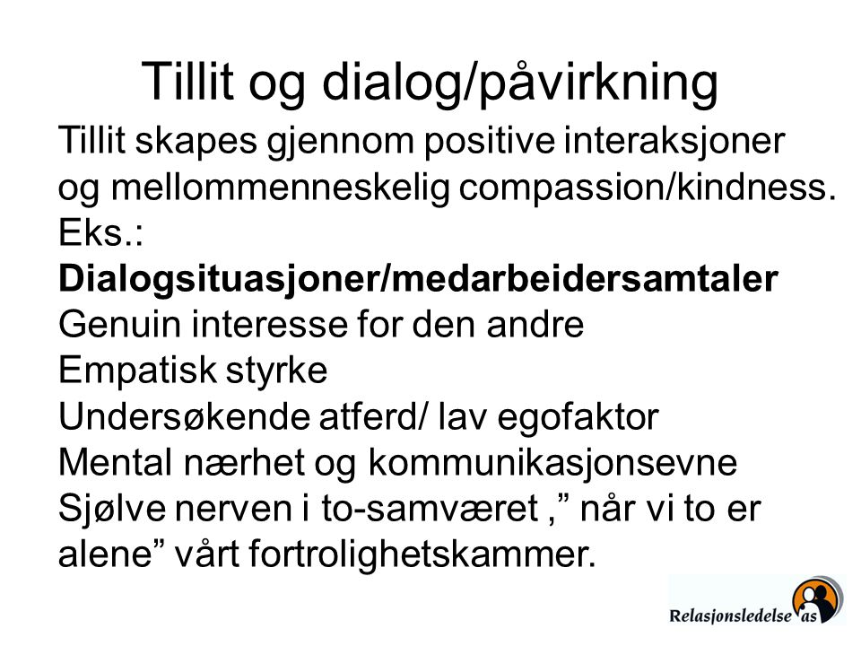 Tillit og dialog/påvirkning