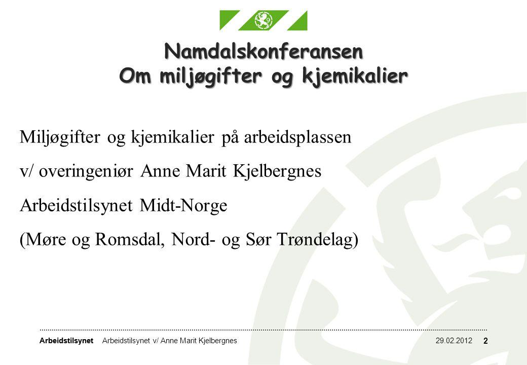 Namdalskonferansen Om miljøgifter og kjemikalier