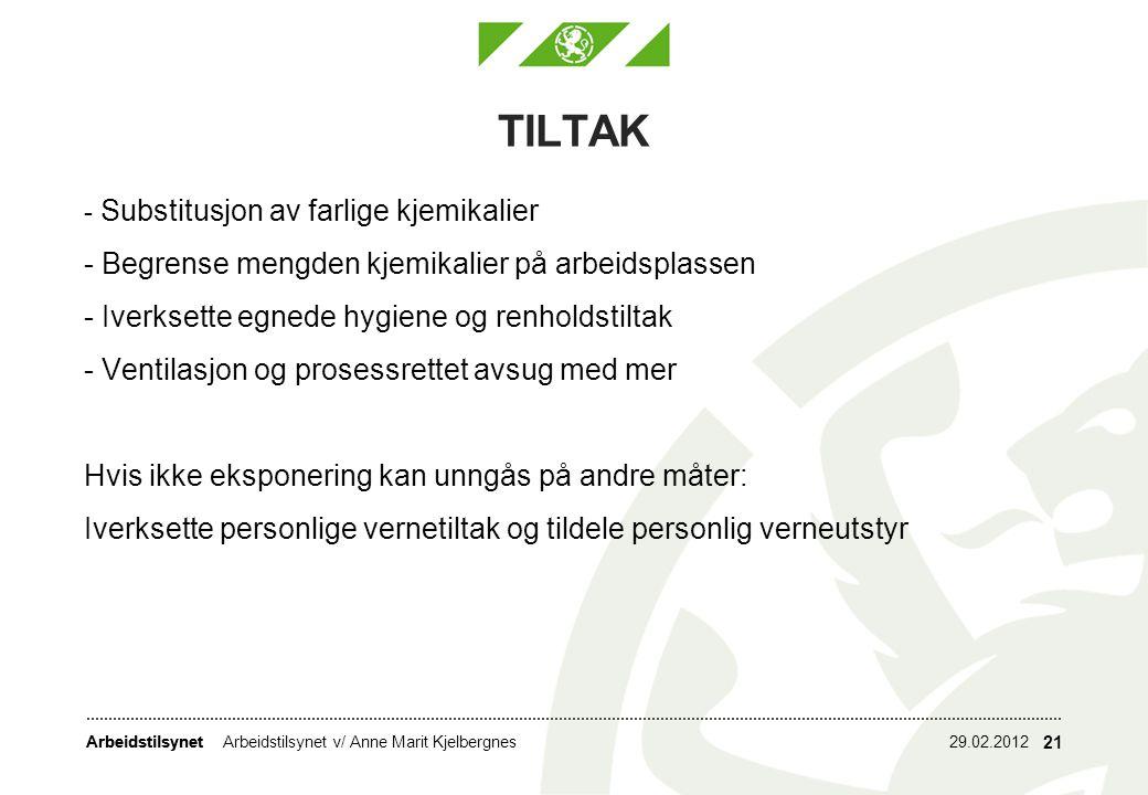 TILTAK - Begrense mengden kjemikalier på arbeidsplassen