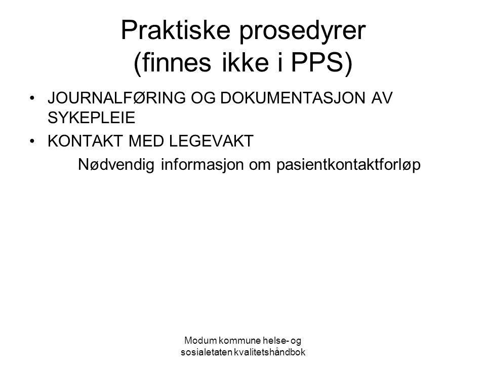 Praktiske prosedyrer (finnes ikke i PPS)