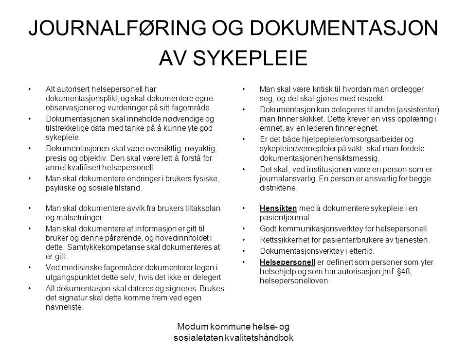 JOURNALFØRING OG DOKUMENTASJON AV SYKEPLEIE