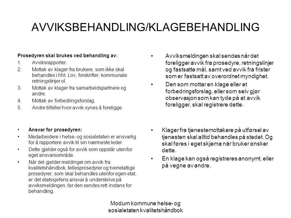AVVIKSBEHANDLING/KLAGEBEHANDLING
