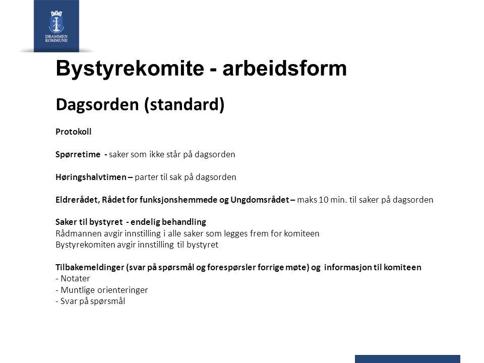 Bystyrekomite - arbeidsform