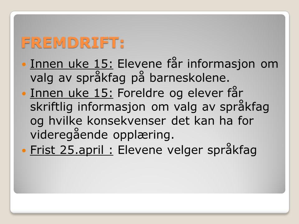 FREMDRIFT: Innen uke 15: Elevene får informasjon om valg av språkfag på barneskolene.