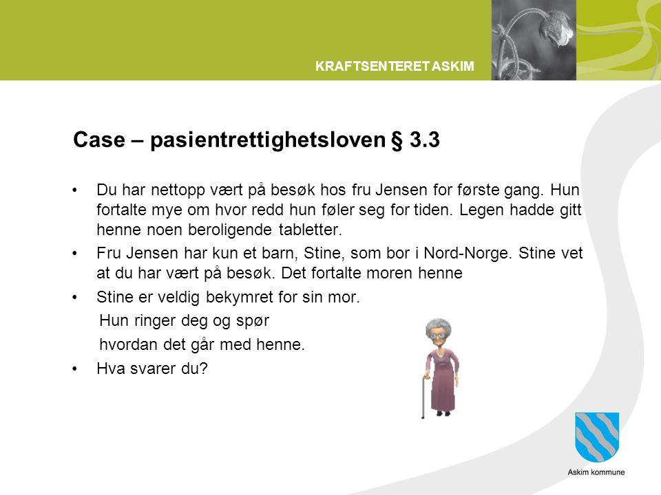 Case – pasientrettighetsloven § 3.3