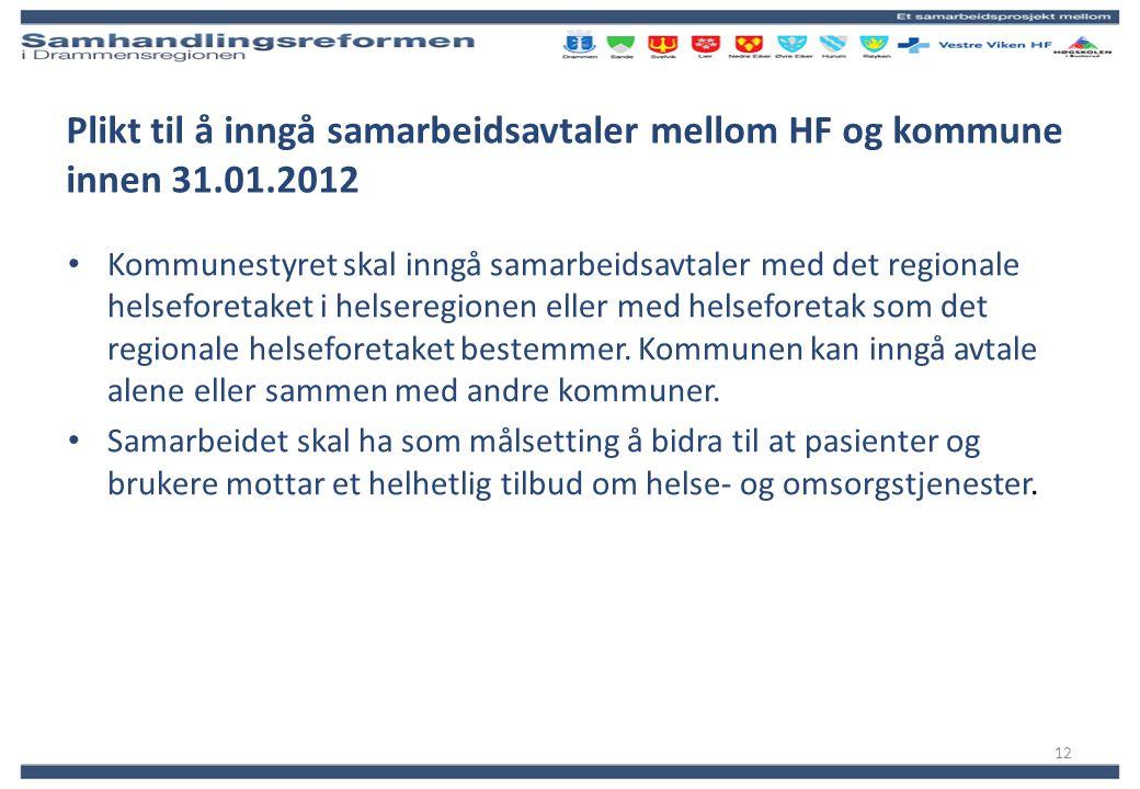 Plikt til å inngå samarbeidsavtaler mellom HF og kommune innen 31. 01