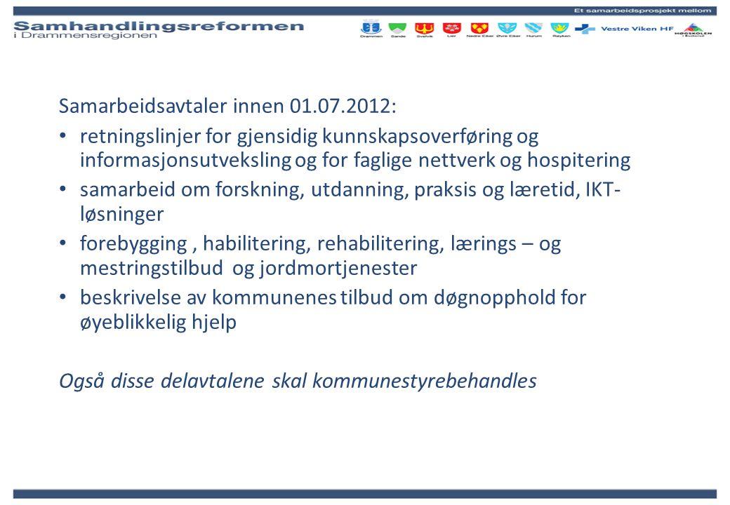 Samarbeidsavtaler innen 01.07.2012: