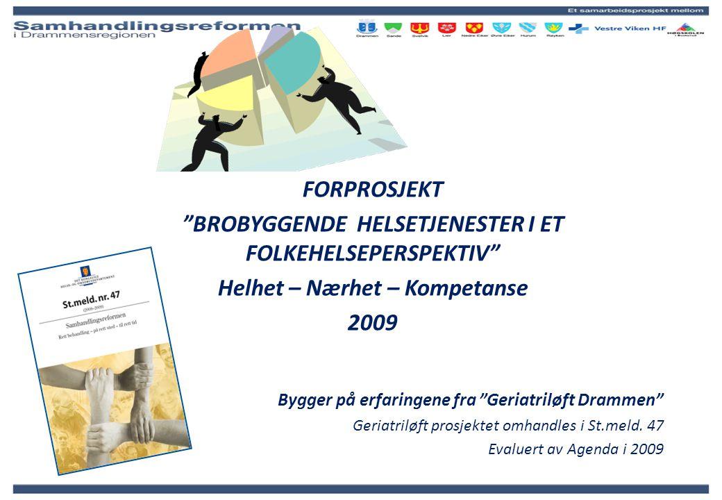 BROBYGGENDE HELSETJENESTER I ET FOLKEHELSEPERSPEKTIV
