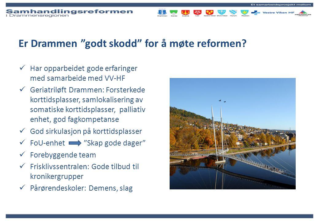 Er Drammen godt skodd for å møte reformen