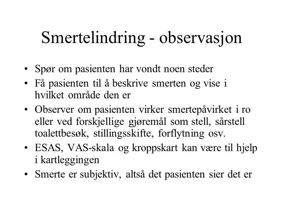 Smertelindring - observasjon