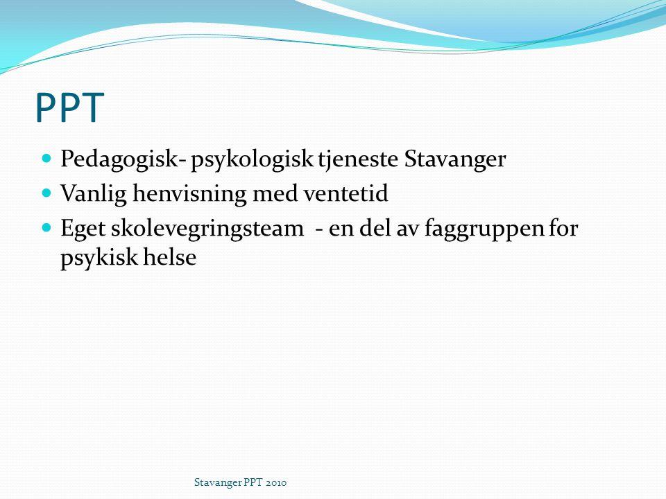 PPT Pedagogisk- psykologisk tjeneste Stavanger