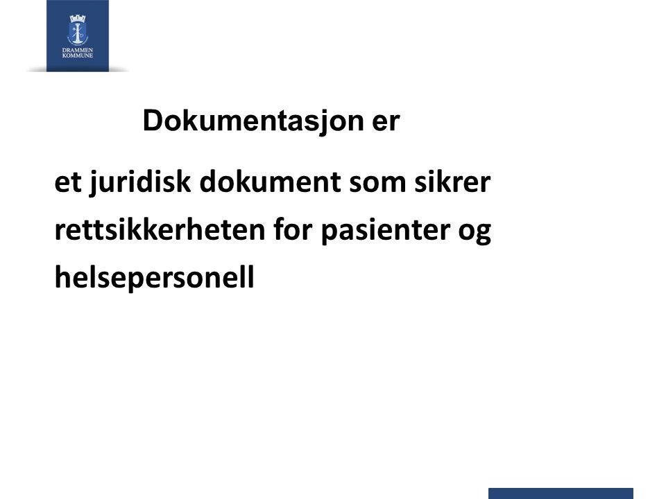 et juridisk dokument som sikrer rettsikkerheten for pasienter og