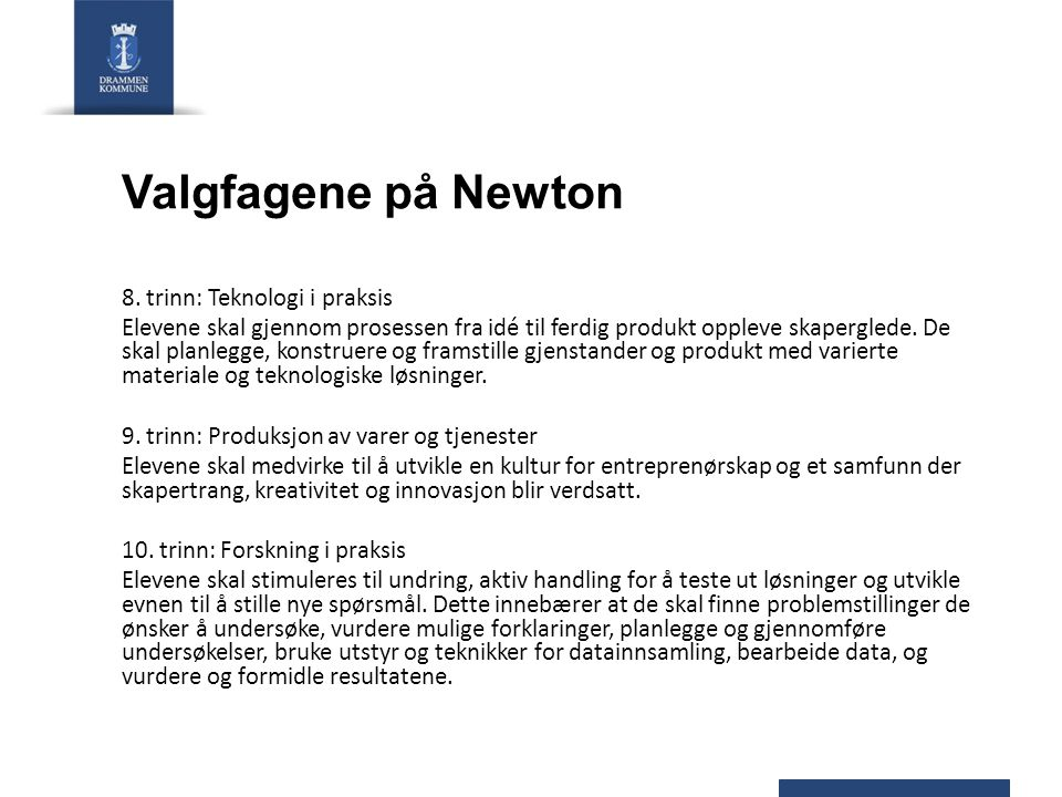 Valgfagene på Newton 8. trinn: Teknologi i praksis