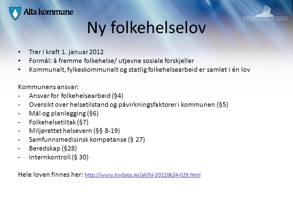 Ny folkehelselov Trer i kraft 1. januar 2012