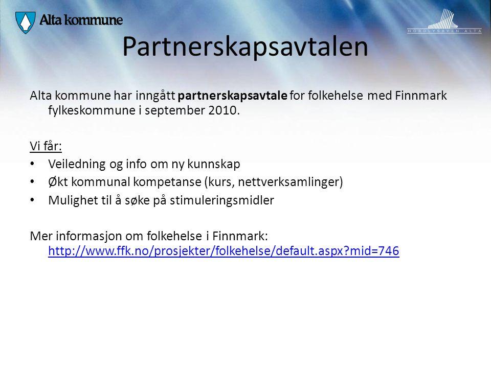 Partnerskapsavtalen Alta kommune har inngått partnerskapsavtale for folkehelse med Finnmark fylkeskommune i september 2010.