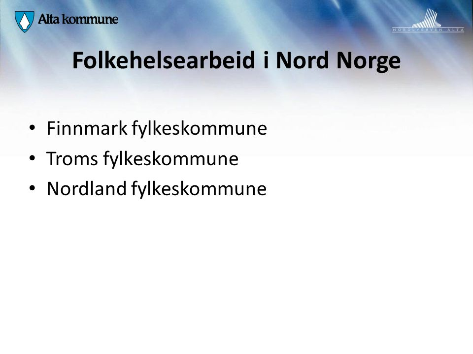 Folkehelsearbeid i Nord Norge
