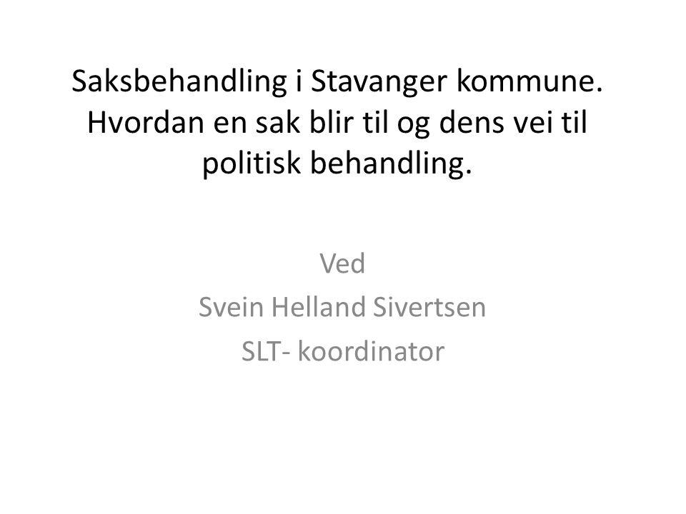 Ved Svein Helland Sivertsen SLT- koordinator