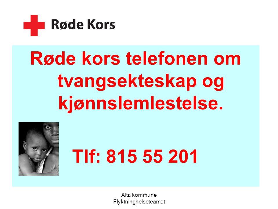 Røde kors telefonen om tvangsekteskap og kjønnslemlestelse.