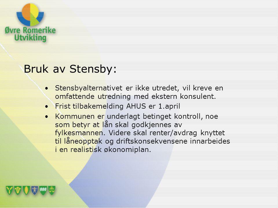 Bruk av Stensby: Stensbyalternativet er ikke utredet, vil kreve en omfattende utredning med ekstern konsulent.