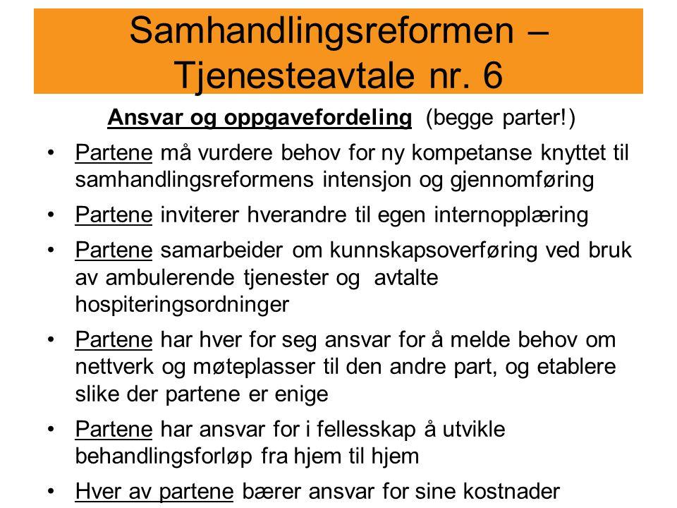 Samhandlingsreformen – Tjenesteavtale nr. 6