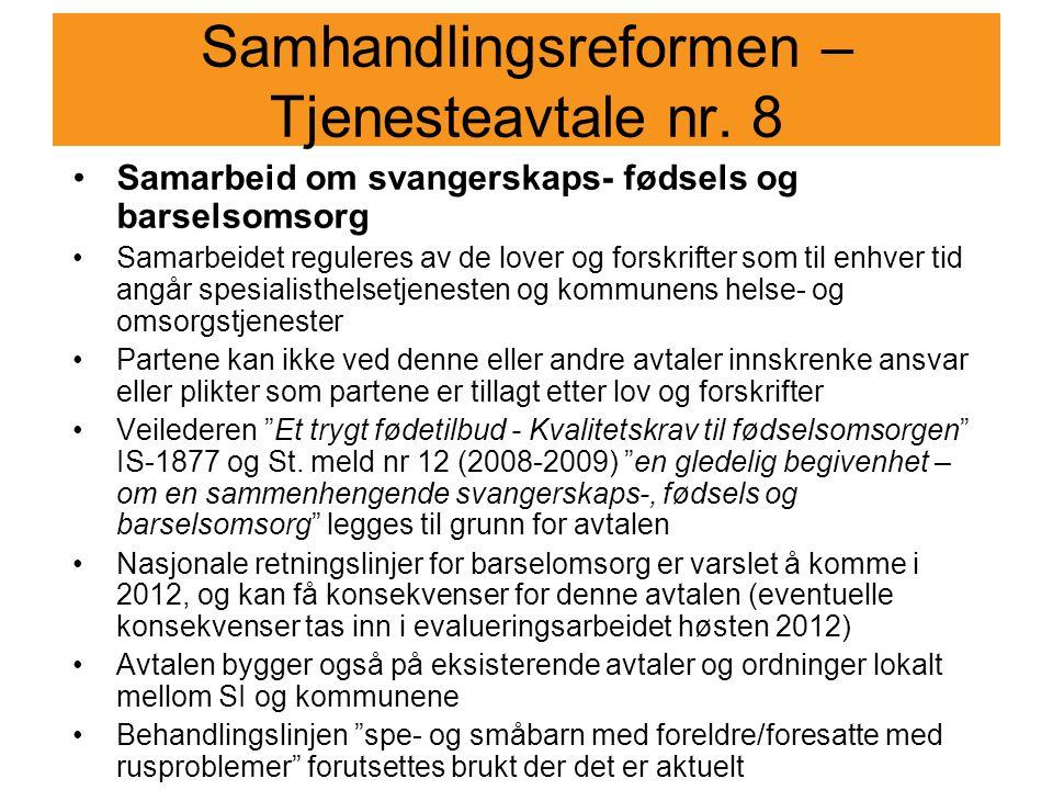 Samhandlingsreformen – Tjenesteavtale nr. 8