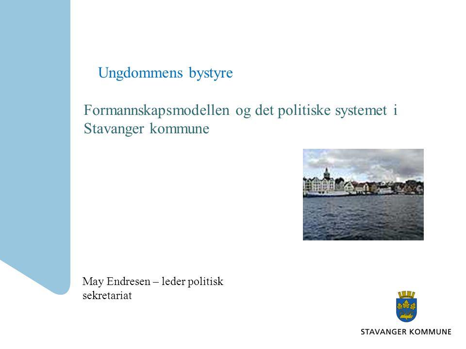 Formannskapsmodellen og det politiske systemet i Stavanger kommune