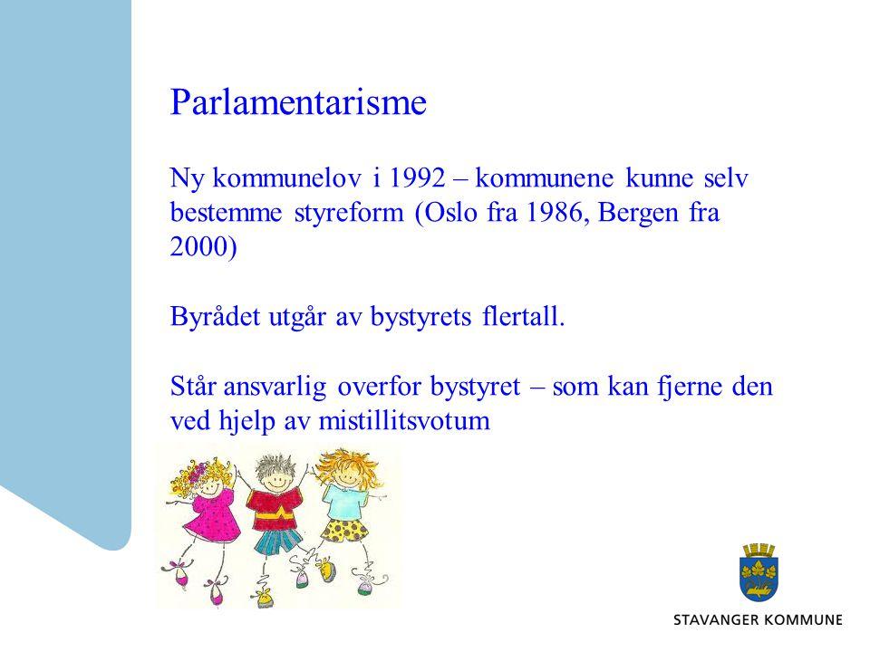 Parlamentarisme Ny kommunelov i 1992 – kommunene kunne selv bestemme styreform (Oslo fra 1986, Bergen fra 2000)