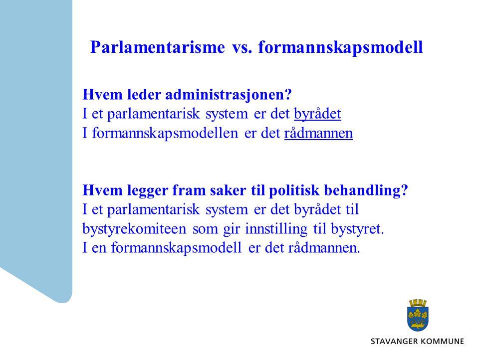Parlamentarisme vs. formannskapsmodell