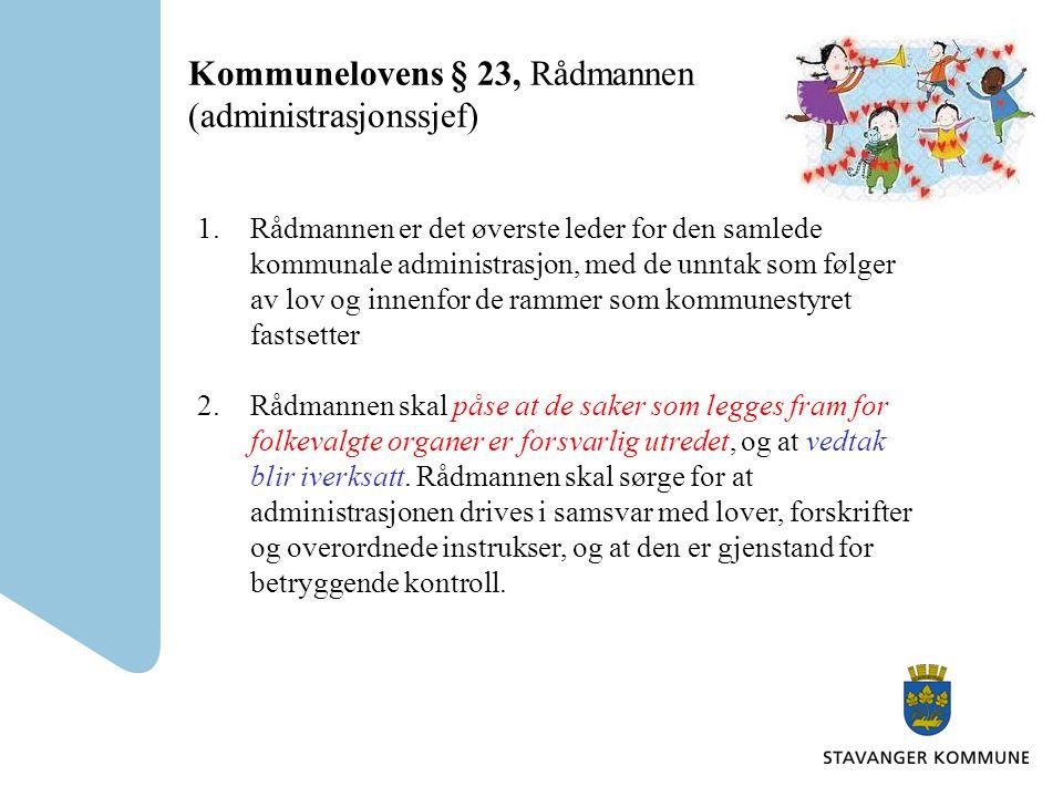 Kommunelovens § 23, Rådmannen (administrasjonssjef)