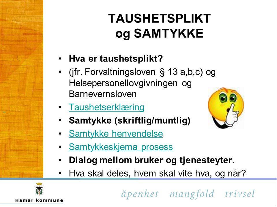 TAUSHETSPLIKT og SAMTYKKE