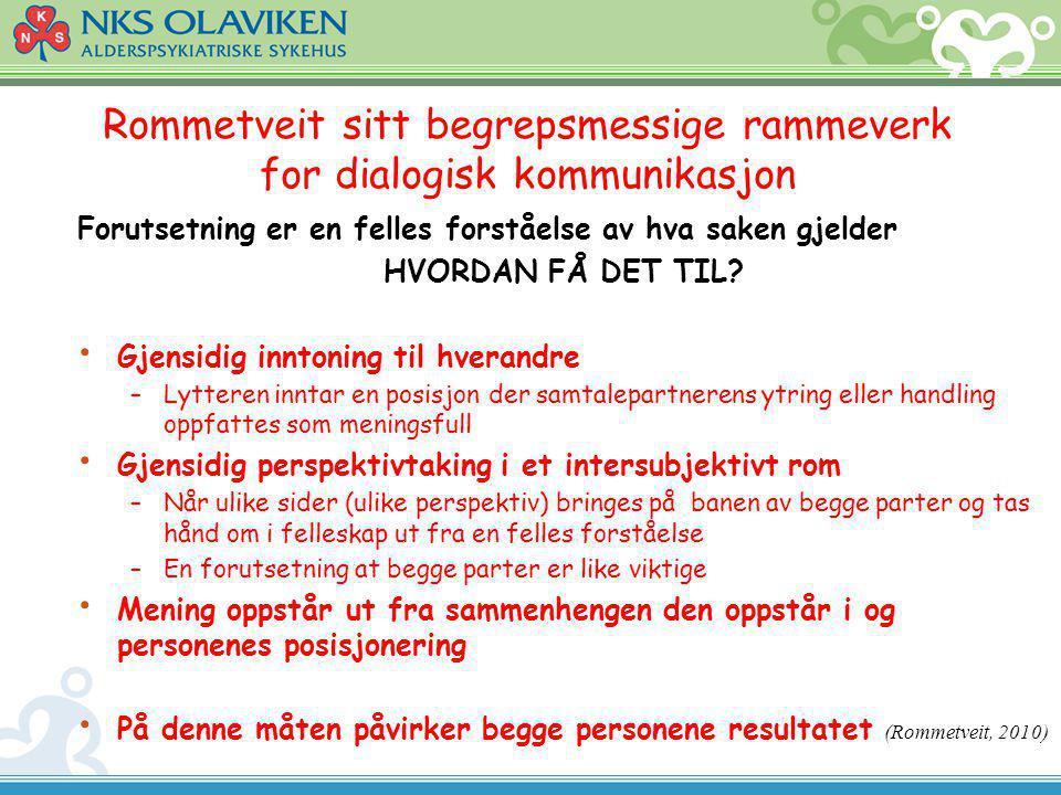 Rommetveit sitt begrepsmessige rammeverk for dialogisk kommunikasjon