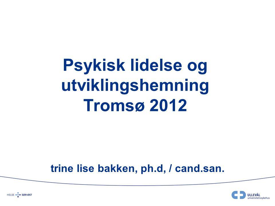 Psykisk lidelse og utviklingshemning Tromsø 2012