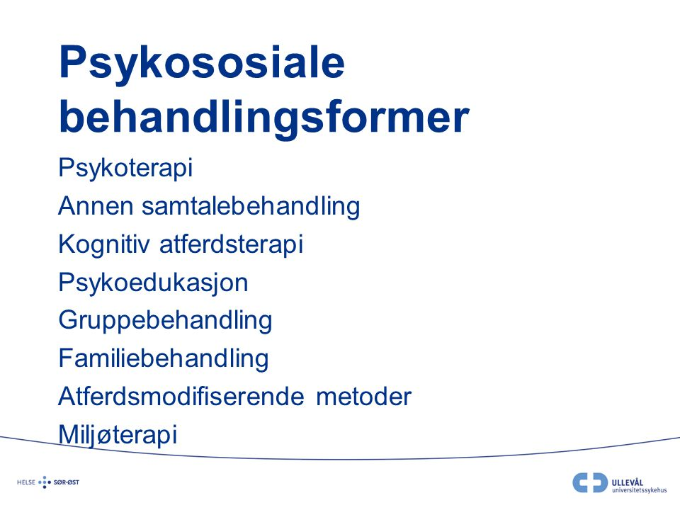 Psykososiale behandlingsformer