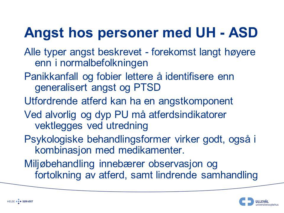 Angst hos personer med UH - ASD