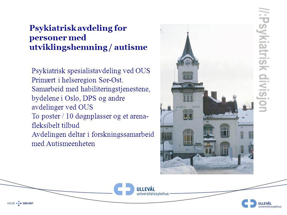 Psykiatrisk avdeling for personer med utviklingshemning / autisme