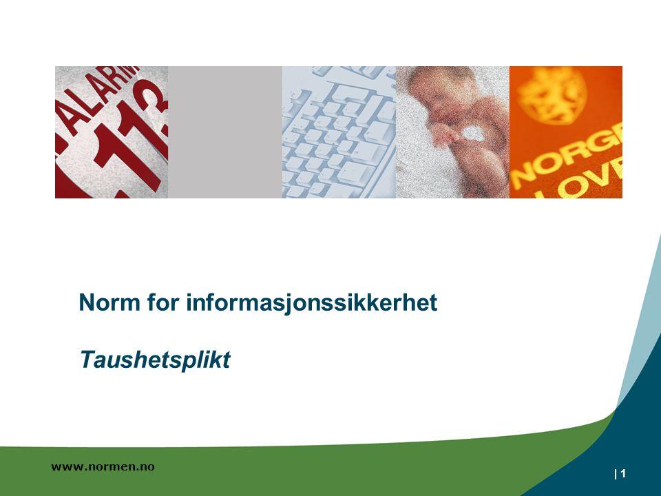 Norm for informasjonssikkerhet Taushetsplikt