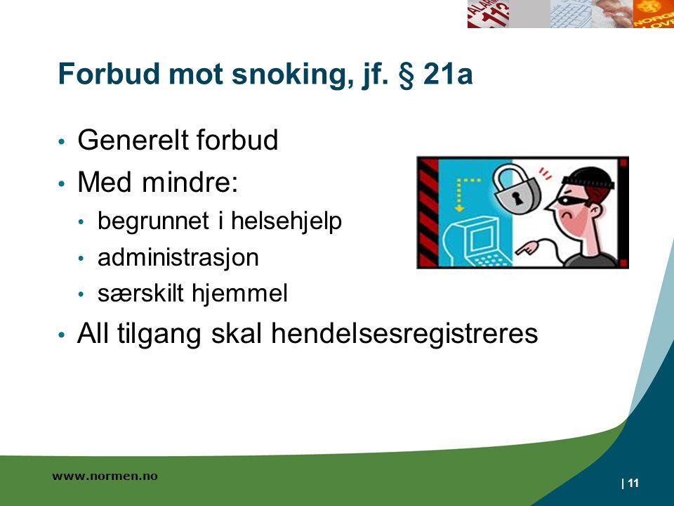 Forbud mot snoking, jf. § 21a
