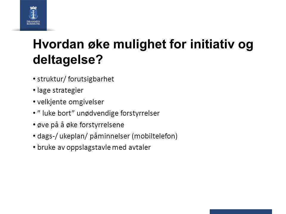 Hvordan øke mulighet for initiativ og deltagelse