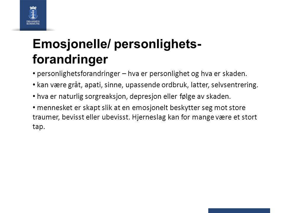 Emosjonelle/ personlighets- forandringer