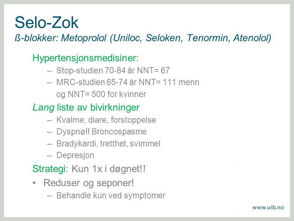 Selo-Zok ß-blokker: Metoprolol (Uniloc, Seloken, Tenormin, Atenolol)