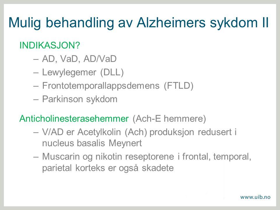 Mulig behandling av Alzheimers sykdom II