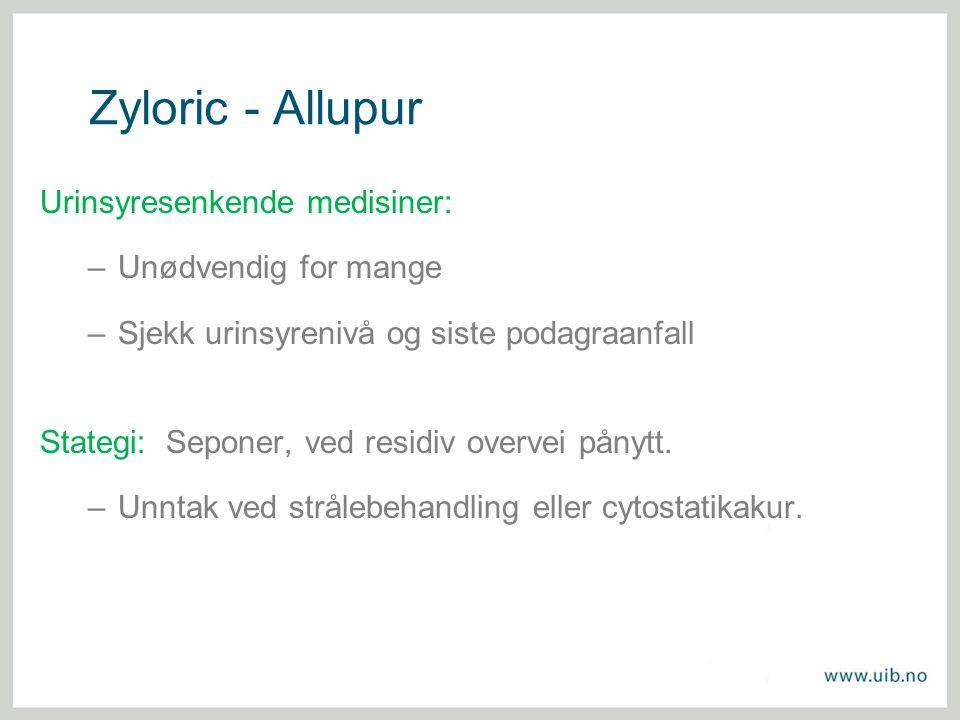Zyloric - Allupur Urinsyresenkende medisiner: Unødvendig for mange
