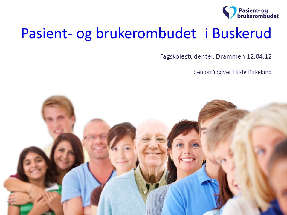 Pasient- og brukerombudet i Buskerud Fagskolestudenter, Drammen 12. 04