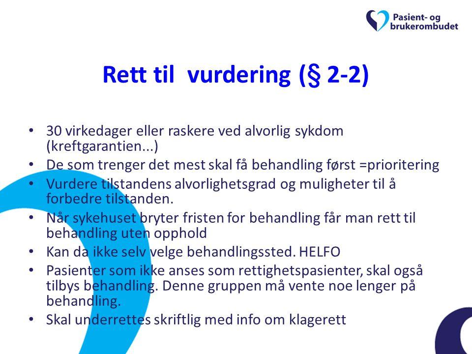 Rett til vurdering (§ 2-2)